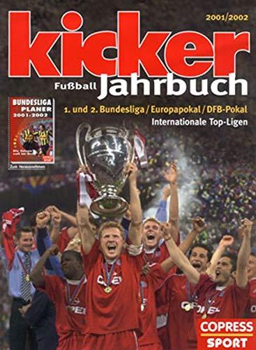 kicker Fußball-Jahrbuch 2001/2002: Kicker Sportmagazin