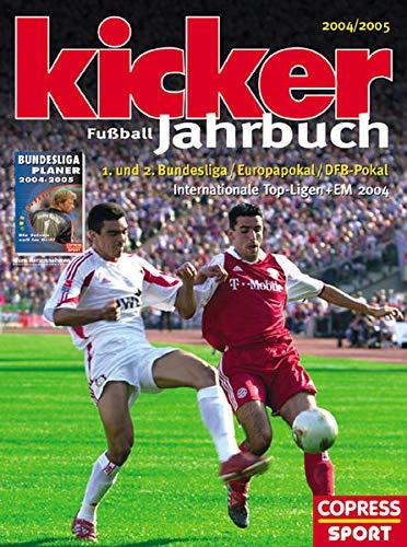 9783767908086: Kicker Fussball-Jahrbuch 2004/2005: Mit Bundesliga-Planer