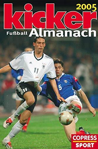 Kicker Fussball Almanach 2005: Sportmagazin, Kicker: