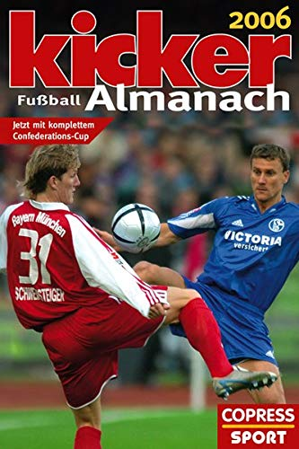 Kicker Almanach 2006: Sportmagazin, Kicker: