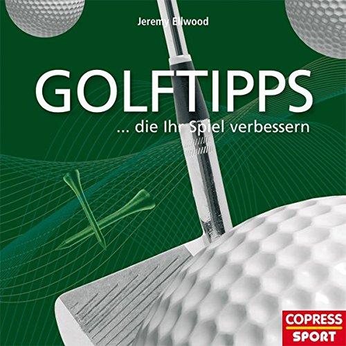 9783767909328: Golftipps, die Ihr Spiel verbessern