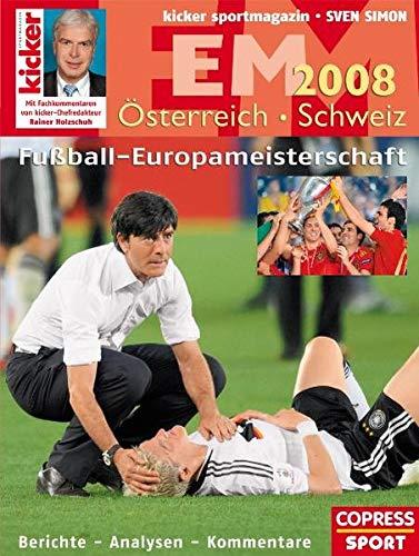 Fußball Europameisterschaft Österreich / Schweiz 2008: Berichte: kicker sportmagazin
