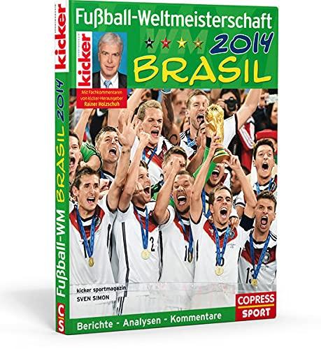 Fussball-Weltmeisterschaft Brasil 2014: Kicker Sportmagazin