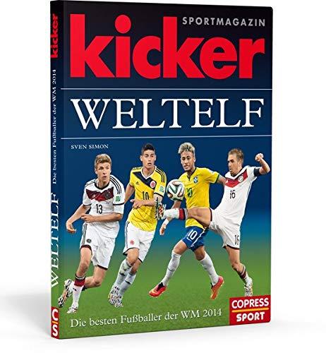 kicker-Weltelf - Die besten Fußballer der WM: Kicker Sportmagazin