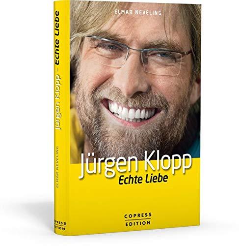 9783767910812: Jürgen Klopp: Echte Liebe