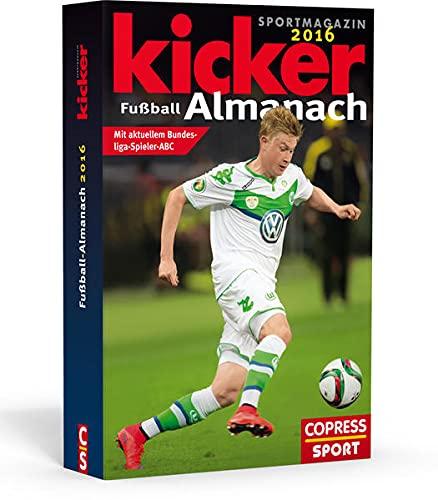 9783767910997: Kicker Fußball-Almanach 2016