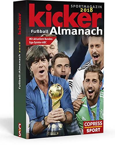 Kicker Fußball-Almanach 2018: Kicker Sportmagazin