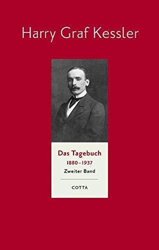 Das Tagebuch 1880-1937. Band 2: Harry Graf Kessler