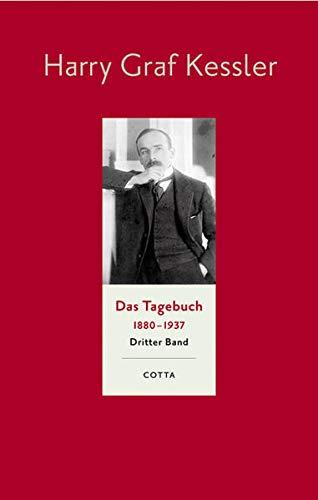 Tagebuch 1897 - 1905: Harry Graf Kessler