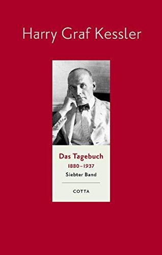 Tagebuch 1918 - 1923: Harry Graf Kessler