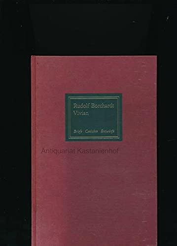 Vivian. Briefe, Gedichte, Entwürfe 1901-1920. Hg. v.: Borchardt, Rudolf: