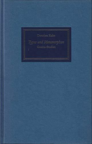 9783768199834: Typus und Metamorphose. Goethe-Studien