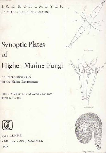 9783768202183: Synoptic Plates of Higher Marine Fungi: An Indentification Guide for the Marine Environment
