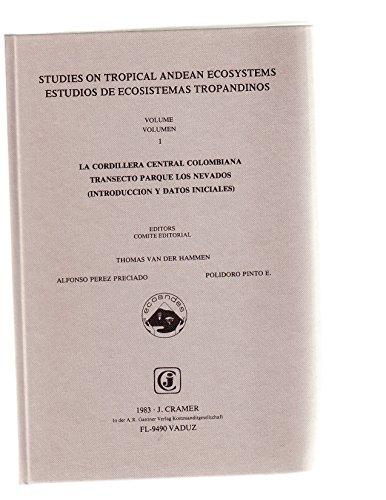9783768213714: 001: Studies on Tropical Andean Ecosystems/Estudios De Ecosistemas Tropandinos: LA Cordillera Central Colombiana Transecto Parque Los Nevados (Spanish and English Edition)