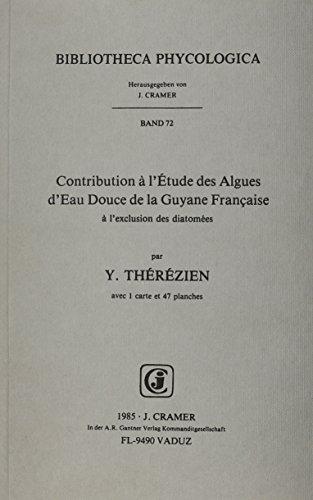 Contribution a L'Etude Des Algues D'Eau Douce: Y. Therezien