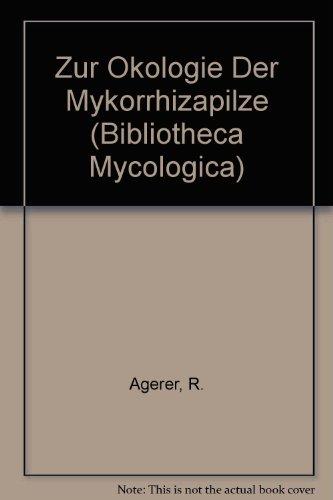9783768214230: Zur Okologie Der Mykorrhizapilze