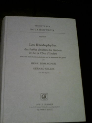 9783768254595: Les Rhodophylles des forêts côtières du Gabon et de la Côte d'Ivoire, avec une introduction générale sur la taxinomie du genre
