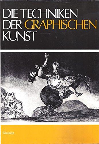 9783768410717: Die Techniken der graphischen Kunst