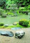 9783768415644: Japanische Gartenkunst
