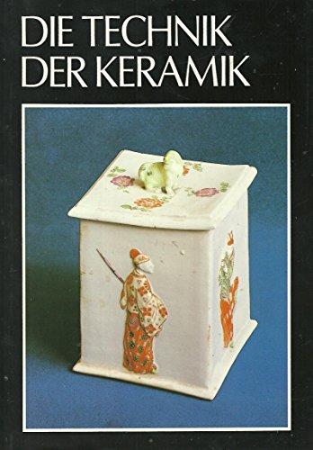 Die Technik der Keramik : Handbuch der Arbeitsvorgänge der Keramik: Rada, Pravoslav
