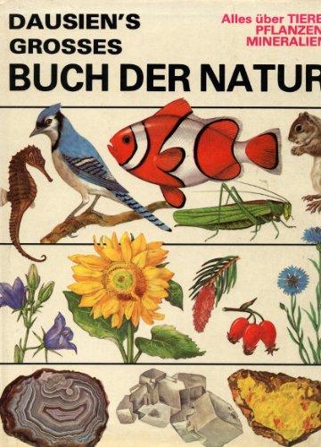 Dausien s grosses Buch der Natur. alles: Knotek, Jaromír [Ill.]