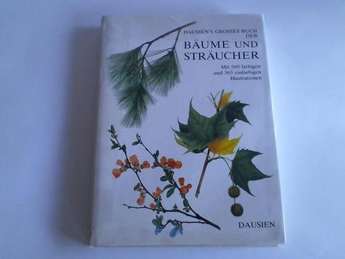 9783768425094: Dausiens grosses Buch der Bäume und Sträucher