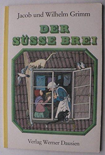 9783768435260: Der süsse Brei