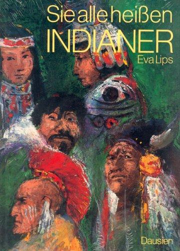 9783768437417: Sie Alle Heissen Indianer