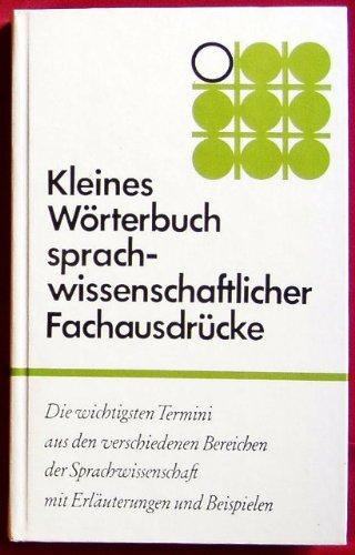 9783768464314: Kleines W�rterbuch sprachwissenschaftlicher Fachausdr�cke