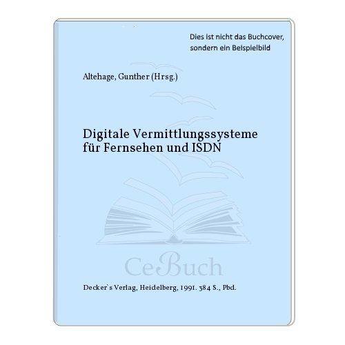 9783768506892: Digitale Vermittlungssysteme für Fernsprechen und ISDN