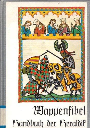 9783768670074: Wappenfibel. Handbuch der Heraldik