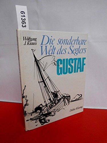 9783768800143: Die sonderbare Welt des Seglers Gustav