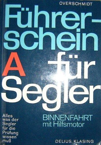 9783768800716: Fuhrerschein Binnenfahrt (A) fur Segler