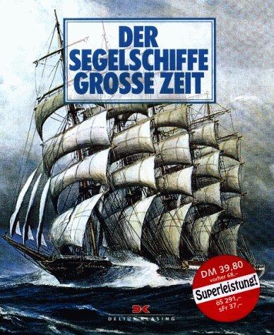 9783768801232: Segelschiffe grosse zeit