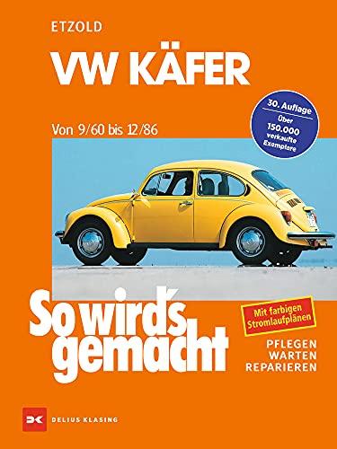 9783768802376: So wird's gemacht, VW Käfer von 9/60 bis 12/86: Pflegen - warten - reparieren