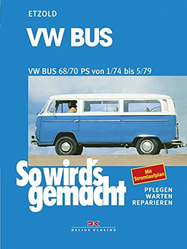 9783768803045: VW Bus T2 68/70 PS 1/74 bis 5/79