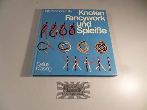 Knoten Fancywork und Spleiße. deutsche Übersetzung Wulf: Hin, Floris /