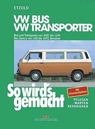 9783768804363: So wird's gemacht, VW Bus und Transporter von 10/82 bis 12/90. Bus Syncro von 2/85 bis 10/92, Benzin