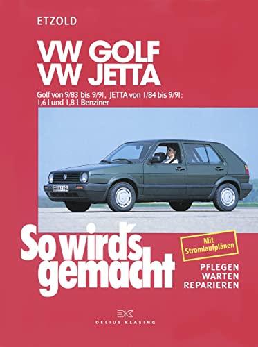 9783768804745: So wird's gemacht. VW Golf / Jetta: pflegen - warten - reparieren. VW Golf II 9/83 bis 9/91 - Jetta 1/84 bis 9/91