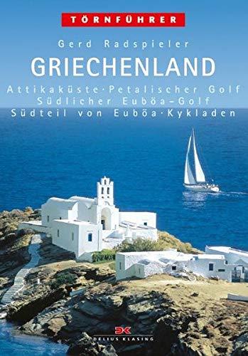 9783768805476: Törnführer: Griechenland 2: Attikaküste, Petalischer Golf, Südlicher Euböa-Golf, Südteil von Euböa, Kykladen