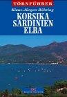 9783768805704: Korsika, Sardinien, Elba. Führer für Sportschiffer