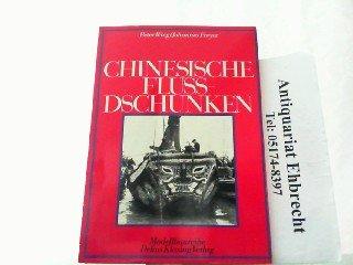 9783768806169: Chinesische Fluss-Dschunken