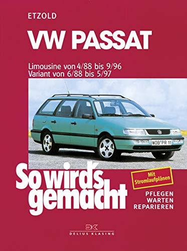 So wird's gemacht. VW Passat. Limousine von 4/88 bis 9/96. Variant von 6/88 bis 5/97: Pflegen - warten - reparieren (Paperback) - Rüdiger Etzold
