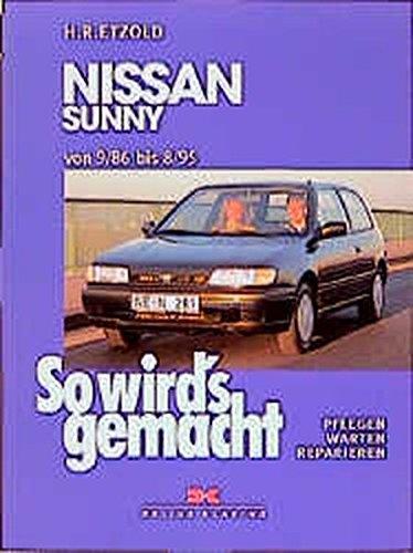 9783768808026: So wird's gemacht, Bd.86, Nissan Sunny (von 9/86 bis 8/95)