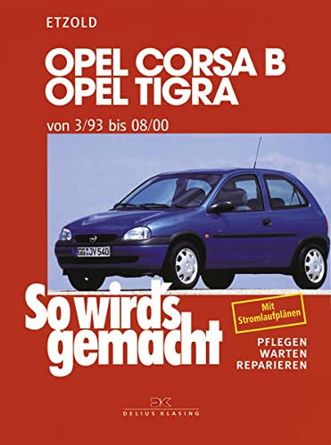 9783768808200: So wird's gemacht, Bd.90, Opel Corsa B, Opel Tigra ab 3/93