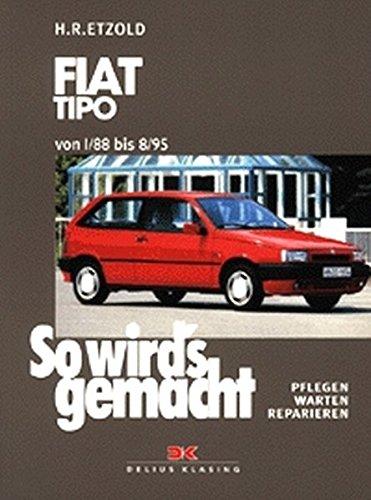 9783768808705: So wird's gemacht, Fiat Tipo ab 1/88.