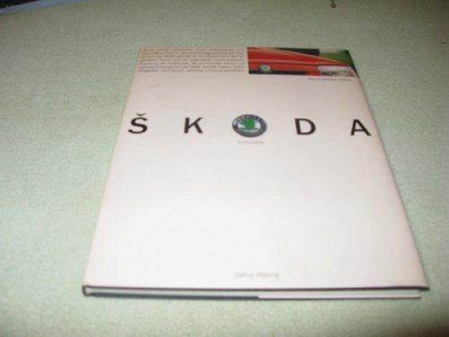 9783768809023: Skoda Automobile. Zukunft durch Tradition