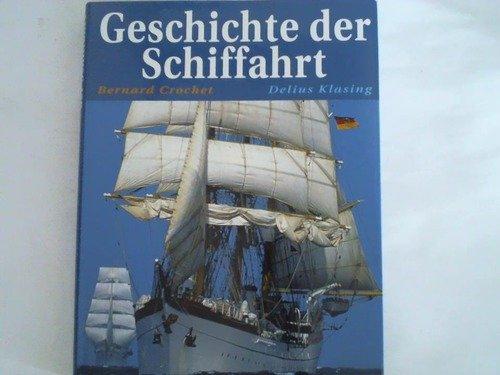 9783768809122: Geschichte der Schiffahrt