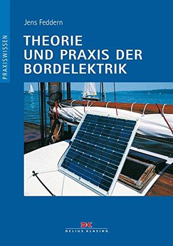 9783768809139: Theorie und Praxis der Bordelektrik