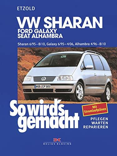 9783768810272: VW Sharan / Ford Galaxy / Seat Alhambra. Ab 6/95. Pflegen, warten, reparieren.